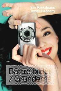 Bästa böckerna för att lära sig fotografera - Bättre bilder / Grunderna