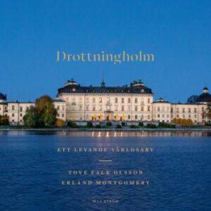 Drottningholm - Ett Levande Världsarv