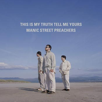 Manic Street Preachers: This is my truth...