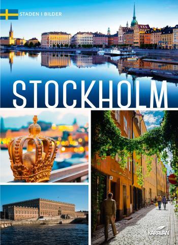Stockholm - Staden I Bilder