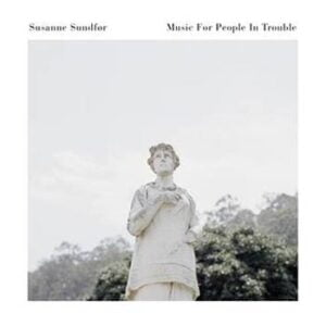 Sundför Susanne: Music for people in... (Clear)