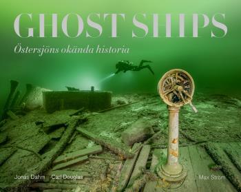 Ghost Ships - Östersjöns Okända Historia